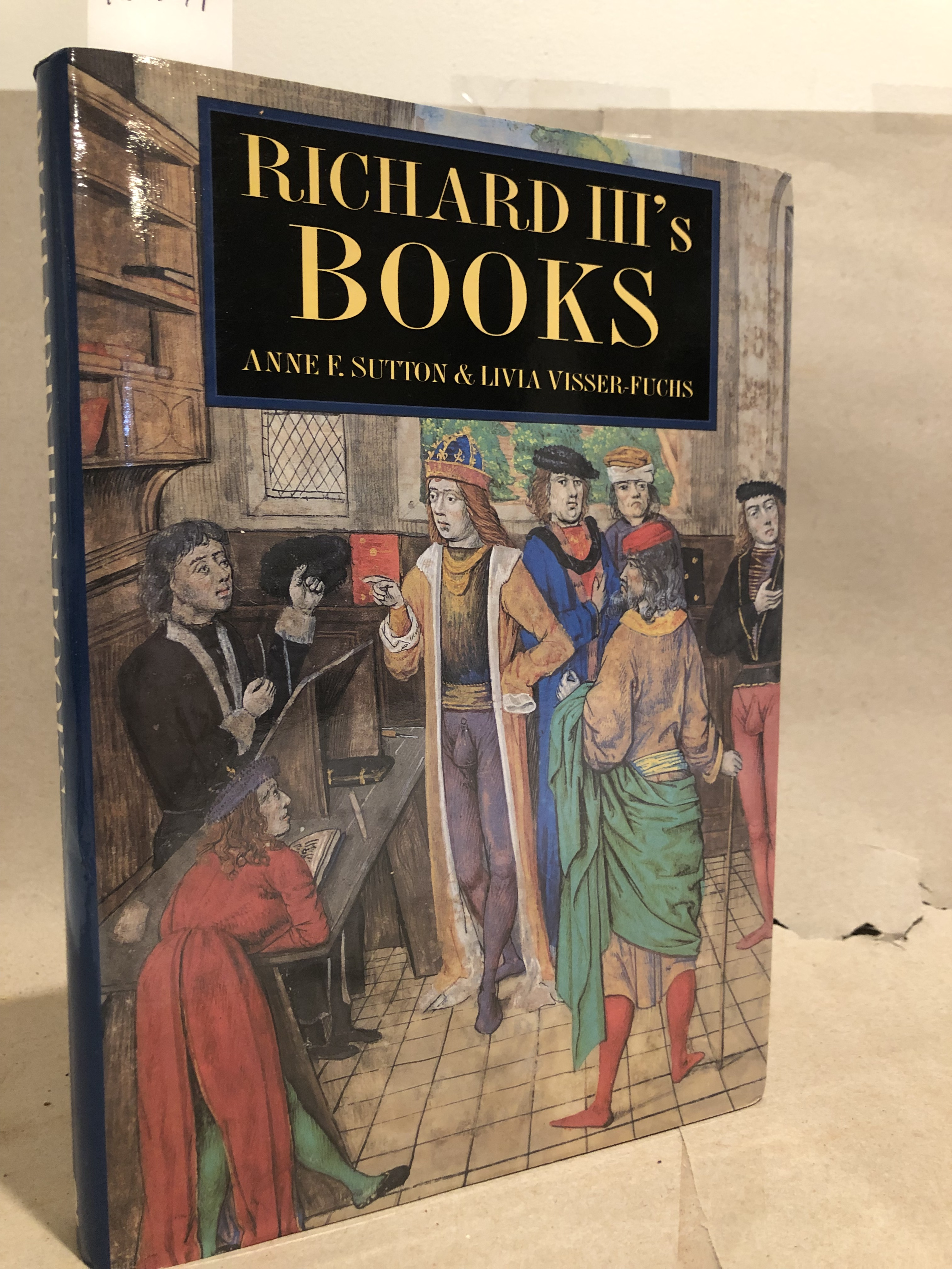 Image for Richard III's Books: Ideal and Reality in the Life of a Medieval Prince